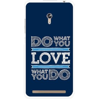Snooky Printed Love Your Work Mobile Back Cover For Asus Zenfone 6 - Blue