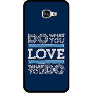 Snooky Printed Love Your Work Mobile Back Cover For Samsung Galaxy A5 2016 - Blue