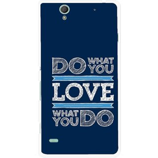 Snooky Printed Love Your Work Mobile Back Cover For Sony Xperia C4 - Blue