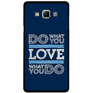 Snooky Printed Love Your Work Mobile Back Cover For Samsung Galaxy E5 - Blue