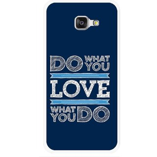 Snooky Printed Love Your Work Mobile Back Cover For Samsung Galaxy A7 2016 - Blue