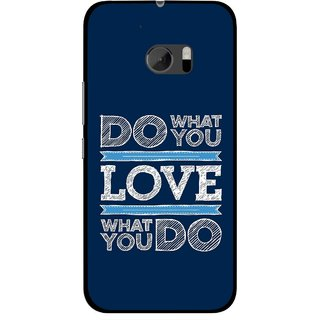 Snooky Printed Love Your Work Mobile Back Cover For HTC One M10 - Blue