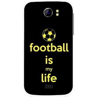 Snooky Printed Football Is Life Mobile Back Cover For Micromax Canvas 2 A110 - Multicolour