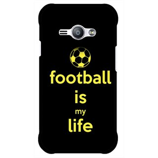 Snooky Printed Football Is Life Mobile Back Cover For Samsung Galaxy Ace J1 - Multicolour