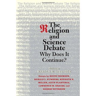 The Religion and Science Debate – Why Does It Continue? (The Terry Lectures) by Yale University Press (4 September 2009)