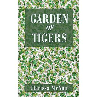 Garden of Tigers by Authors Choice Press (1 August 2001)