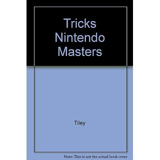 Tricks Nintendo Masters by Sams Publishing; 2nd edition edition (1 June 1990)