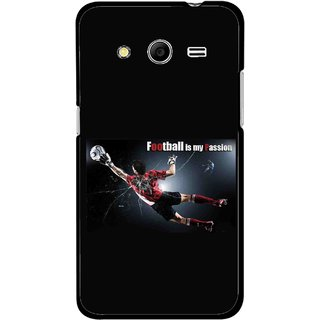 Snooky Printed Football Passion Mobile Back Cover For Samsung Galaxy G355 - Black