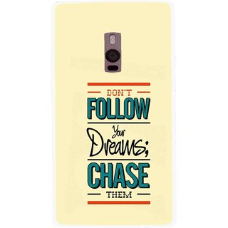 Snooky Printed Chase The Dreams Mobile Back Cover For OnePlus 2 - Yellow