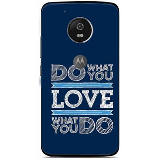 Snooky Printed Love Your Work Mobile Back Cover For Moto G5 Plus - Blue