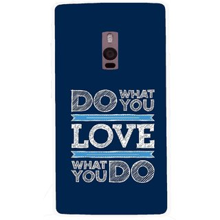 Snooky Printed Love Your Work Mobile Back Cover For OnePlus 2 - Blue