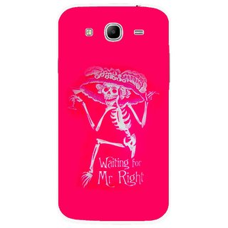 Snooky Printed Mr.Right Mobile Back Cover For Samsung Galaxy Mega 5.8 - Multicolour