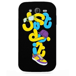 Snooky Printed Just Do it Mobile Back Cover For Samsung Galaxy Grand I9082 - Multicolour