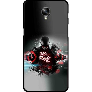 Snooky Printed Mr.Right Mobile Back Cover For OnePlus 3 - Multicolour