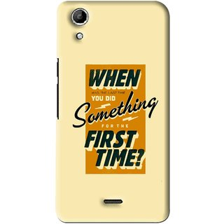Snooky Printed First Time you Did Mobile Back Cover For Micromax Canvas Selfie Lens Q345 - Multi
