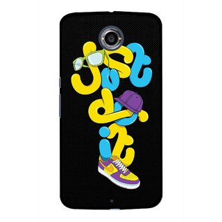 Snooky Printed Just Do it Mobile Back Cover For Motorola Nexus 6 - Multicolour