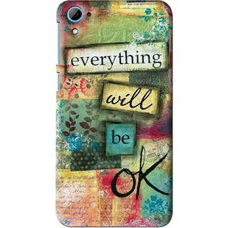 Snooky Printed Will Ok Mobile Back Cover For HTC Desire 826 - Multi