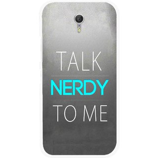 Snooky Printed Talk Nerdy Mobile Back Cover For Lenovo Zuk Z1 - Grey
