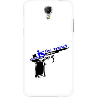Snooky Printed Be Educated Mobile Back Cover For Samsung Galaxy Mega 2 - Multicolour
