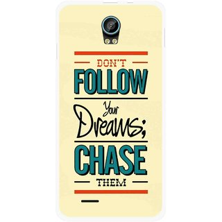 Snooky Printed Chase The Dreams Mobile Back Cover For Intex Aqua Life 2 - Multicolour