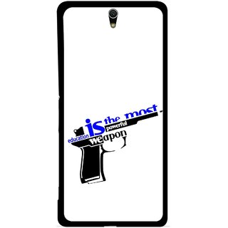 Snooky Printed Be Educated Mobile Back Cover For Sony Xperia C5 - Multicolour