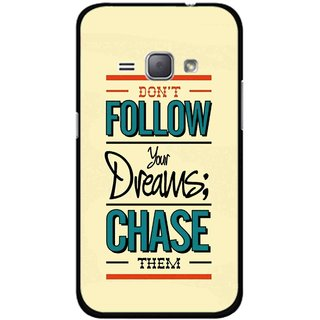 Snooky Printed Chase The Dreams Mobile Back Cover For Samsung Galaxy J1 - Multicolour