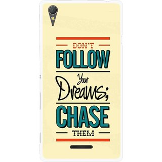 Snooky Printed Chase The Dreams Mobile Back Cover For Sony Xperia T3 - Multicolour