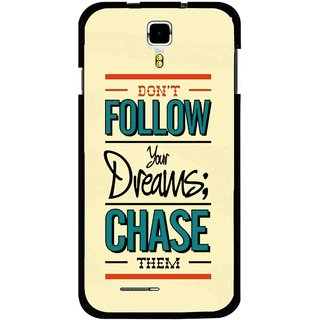 Snooky Printed Chase The Dreams Mobile Back Cover For Micromax Canvas Juice A177 - Multicolour