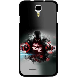 Snooky Printed Mr.Right Mobile Back Cover For Micromax Canvas Juice A177 - Multicolour