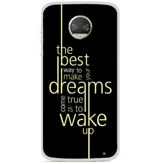 Snooky Printed Wake up for Dream Mobile Back Cover For Motorola Moto Z2 Play - Multicolour