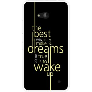 Snooky Printed Wake up for Dream Mobile Back Cover For Nokia Lumia 640 - Multicolour