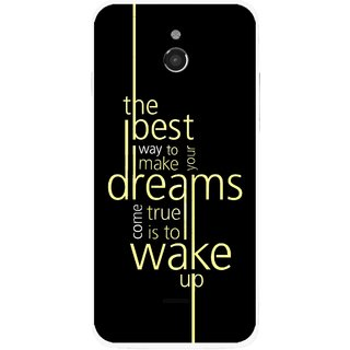 Snooky Printed Wake up for Dream Mobile Back Cover For Infocus M2 - Multicolour