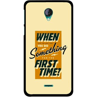 Snooky Printed First Time you Did Mobile Back Cover For Micromax Canvas Unite 2 - Multicolour