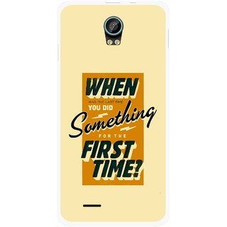 Snooky Printed First Time you Did Mobile Back Cover For Intex Aqua Life 2 - Multicolour