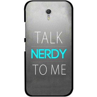 Snooky Printed Talk Nerdy Mobile Back Cover For Lenovo Zuk Z1 - Multicolour