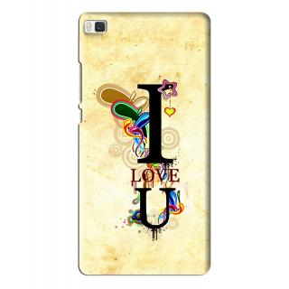 Snooky Printed Love You Mobile Back Cover For Huawei Ascend P8 - Multi