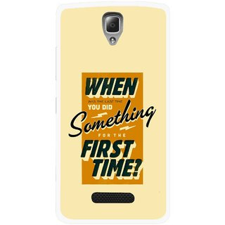 Snooky Printed First Time you Did Mobile Back Cover For Lenovo A2010 - Multicolour