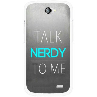 Snooky Printed Talk Nerdy Mobile Back Cover For Gionee Pioneer P2 - Multicolour