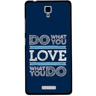Snooky Printed Love Your Work Mobile Back Cover For Gionee Pioneer P4 - Multicolour