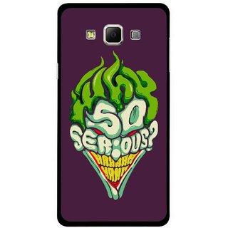 Snooky Printed Serious Mobile Back Cover For Samsung Galaxy E7 - Multicolour