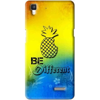 Snooky Printed Be Different Mobile Back Cover For Oppo R7 - Multi