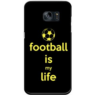 Snooky Printed Football Is Life Mobile Back Cover For Samsung Galaxy S7 Edge - Multicolour