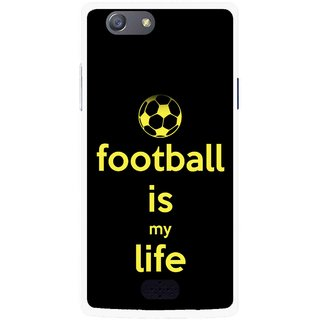 Snooky Printed Football Is Life Mobile Back Cover For Oppo Neo 5 - Multicolour