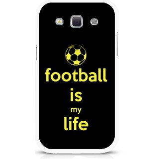 Snooky Printed Football Is Life Mobile Back Cover For Samsung Galaxy 8552 - Multicolour