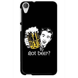 Snooky Printed Got Beer Mobile Back Cover For HTC Desire 820 - Multi