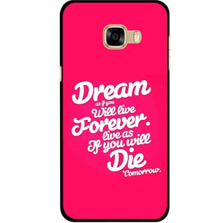 Snooky Printed Live the Life Mobile Back Cover For Samsung Galaxy C7 - Multicolour