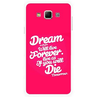 Snooky Printed Live the Life Mobile Back Cover For Samsung Galaxy E7 - Multicolour