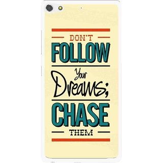 Snooky Printed Chase The Dreams Mobile Back Cover For Gionee Elife S7 - Yellow