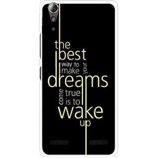 Snooky Printed Wake up for Dream Mobile Back Cover For Lenovo A6000 - Black
