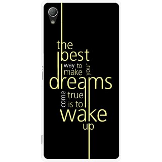 Snooky Printed Wake up for Dream Mobile Back Cover For Sony Xperia Z3 - Black